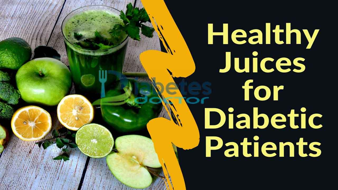 Healthy Juices for Diabetic Patients
