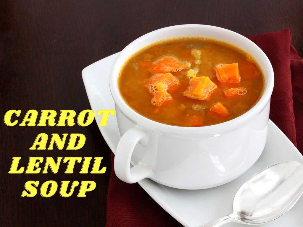 Carrot and Lentil Soup Recipe for Diabetes