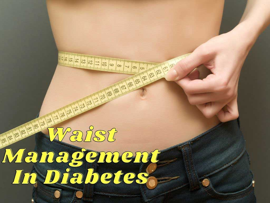 Waist Management In Diabetes